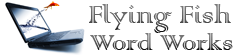 Flying Fish Word Works